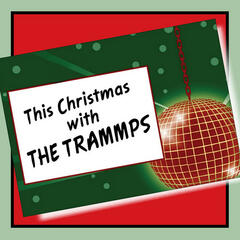 This Christmas with the Trammps