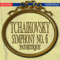 Tchaikovsky: Symphony No. 6 'Pathetique'