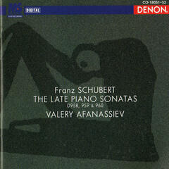 Franz Schubert: The Late Piano Sonatas