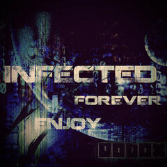Infected Forever Enjoy EP