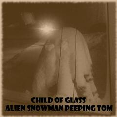Alien Snowman Peeping Tom