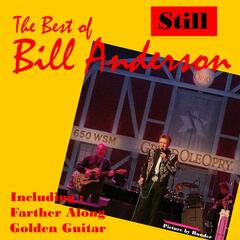 Still, The Best of Bill Anderson