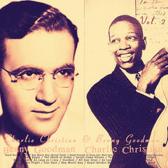 Charlie Christian & Benny Goodman, Vol. 2