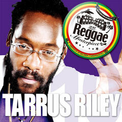 Reggae Masterpiece - Tarrus Riley 10