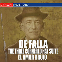 De Falla - The Three-Cornered Hat Suite - El Amor Brujo