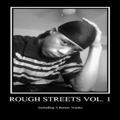 Rough Streets Vol. 1