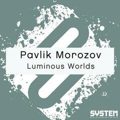 Luminous Worlds - Single