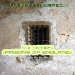 Six Years (Prisons of England)