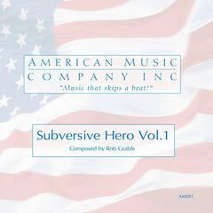 Subversive Hero Vol.1