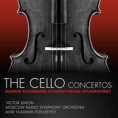 Barber, Schumann, Khachaturian, Myaskovsky: The Cello Concertos