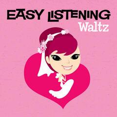 Easy Listening: Waltz