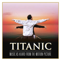 Titanic: Music As Heard From the Motion Picture