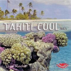 Tahiti Cool Vol 5