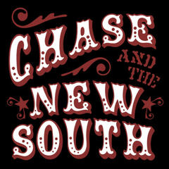 Chase and the New South