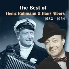 The Best Of Hans Albers & Heinz Rühmann [1932 - 1944]