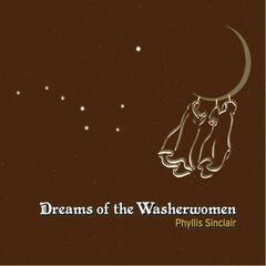 Dreams Of The Washerwomen