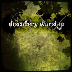 Discovery Church Worship