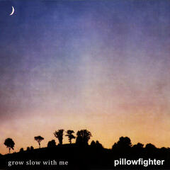 Grow Slow With Me