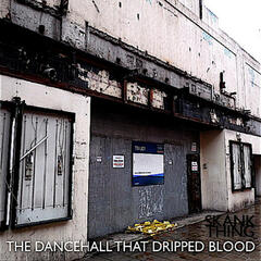 The Dancehall That Dripped Blood