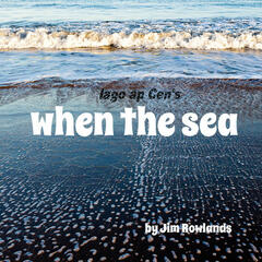 When the Sea