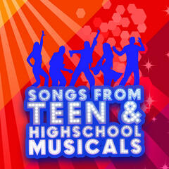 Songs from Teen & High school Musicals