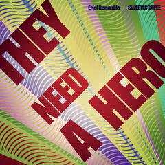 They Need A Hero (Single)
