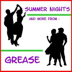Summer Nights, and More from Grease