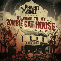 Welcome To My Zombie Cat House