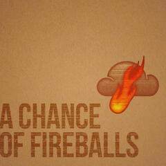 A Chance Of Fireballs Debut EP