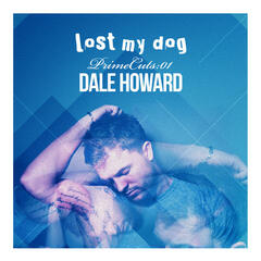 Prime Cuts: 01 Dale Howard