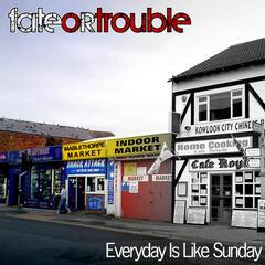 Everyday Is Like Sunday (Remastered)