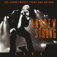 The Commitments Years and Beyond (Live)