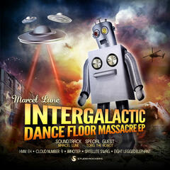 Intergalactic Dance Floor Massacre EP