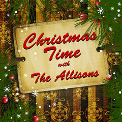 Christmas Time With The Allisons