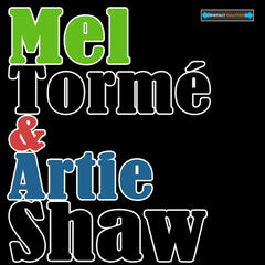 Mel Tormé and Artie Shaw Remastered