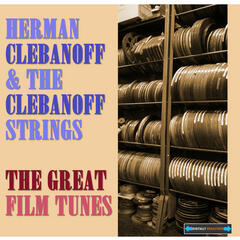 Herman Clebanoff Presents the Great Film Tunes