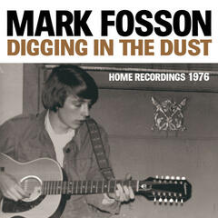 Digging in the Dust : Home Recordings 1976