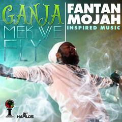 Ganja Mek We Fly