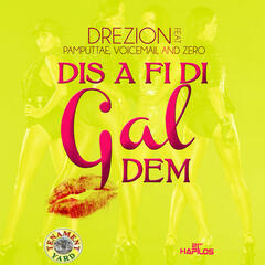 Dis a Fi Di Gal Dem - Single
