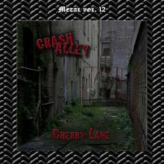 Metal Vol. 12: Crash Alley-Cherry Lane