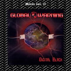 Metal Vol. 13: Global Warning: Digital Black