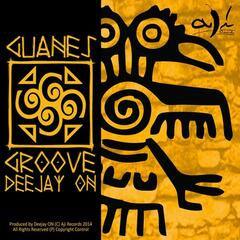 Guanes Groove Deejay On