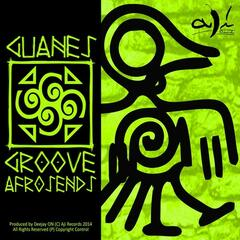 Guanes Groove Afro Sends