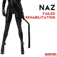Failed Rehabilitation