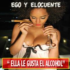 Ella Le Gusta El Alcohol - EP