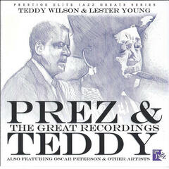 Prez & Teddy - The Great Recordings