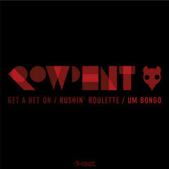 The Rowdent EP
