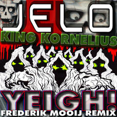 Yeigh! (Frederik Mooij Mix)