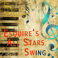 Esquire`s All Stars Swing Live (Digitally Remastered)