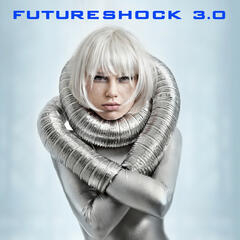 Futureshock 3.0